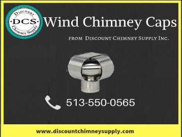 Wind Chimney Caps at a reasonable Price! - Discount Chimney Supply Inc.