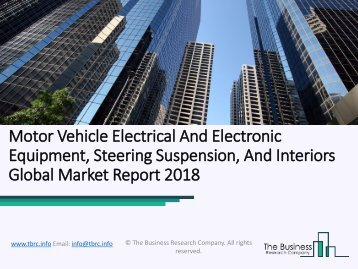 Motor Vehicle Electrical And Electronic Equipment, Steering Suspension, And Interiors