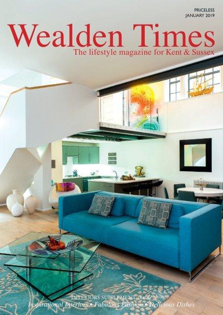 Wealden Times   WT203   January 2019   Interiors supplement inside
