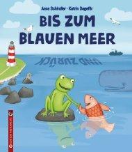 Anna Schindler/Katrin Dageför: Bis zum blauen Meer und zurück