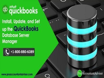 Install, Update, and Setup the QuickBooks Database Server Manager