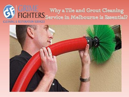 Tile and Grout Cleaning Company in Melbourne