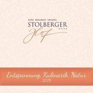 Hotel Stolberger Hof – Entspannung, Kulinarik, Natur 2019