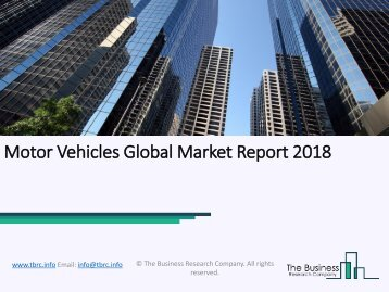 Motor Vehicles Global Market Report 2018