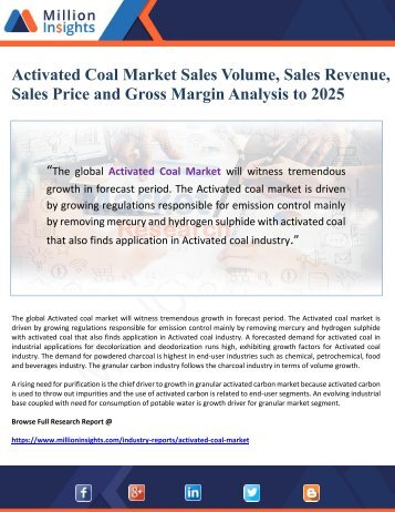 Activated Coal Market Sales Volume, Sales Revenue, Sales Price and Gross Margin Analysis to 2025