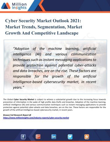 Cyber Security Market Segmented by Material, Type, Application, and Geography - Growth, Trends and Forecast 2021