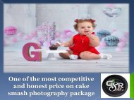One of the most competitive and honest price on cake smash photography package