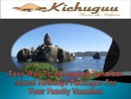 Easy Way To Arranging Zanzibar Island Holidays Packages For Your Family Vacation