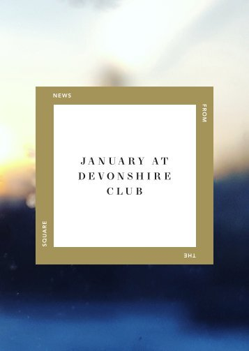 January at Devonshire Club