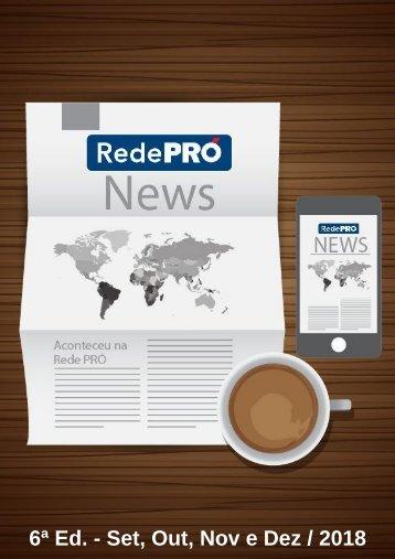 Rede PRÓ News / Set, Out, Nov e Dez