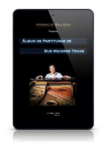 Horacio Salgán - Álbum de Partituras de sus Mejores Temas