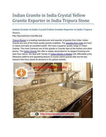 Indian Granite in India Crystal Yellow Granite Exporter in India