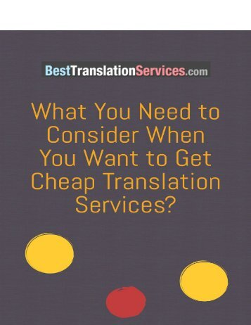 What You Need to Consider When You Want to Get a Cheap Translation Services