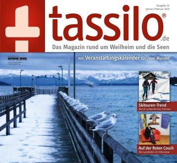 Tassilo, Ausgabe Januar/Februar 2019 - Das Magazin rund um Weilheim und die Seen