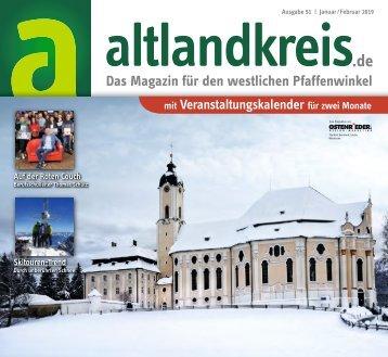 Altlandkreis Ausgabe Januar/Februar 2019 - Das Magazin für den westlichen Pfaffenwinkel