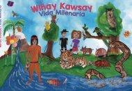 Wiñay Kawsay - Vida Milenaria