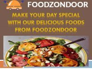 Make your day special with our delicious foods from Foodzondoor
