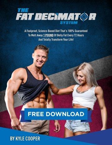 Fat Decimator System Free Report