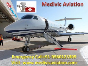 India Based Medivic Aviation Air Ambulance in Delhi