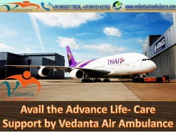 Vedanta Air Ambulance from Ranchi is Available for the Emergency Evacuation Support