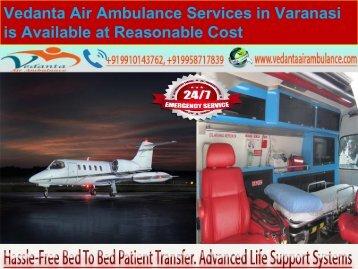 Vedanta Air Ambulance Services in Varanasi is Available at Reasonable Cost-converted
