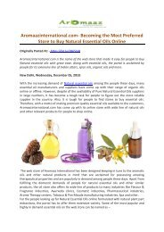 Aromaazinternational.com- Becoming the Most Preferred Store to Buy Natural Essential Oils Online