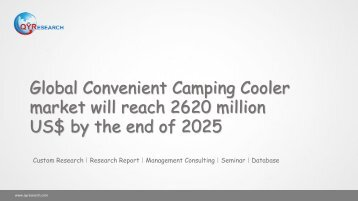 Global Convenient Camping Cooler market will reach 2620 million US$ by the end of 2025