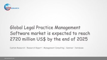 Global Legal Practice Management Software market is expected to reach 2720 million US$ by the end of 2025