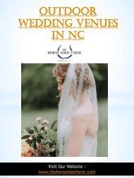 Outdoor Wedding Venues In NC | Call - 828-393-3034 | thehorseshoefarm.com