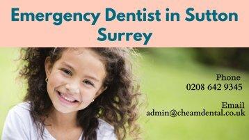 Emergency Dentist in Sutton Surrey