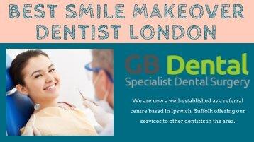 best smile makeover dentist london