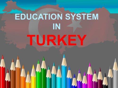 TURKISH  EDUCATION SYSTEM son