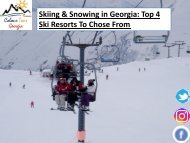 Skiing & Snowing in Georgia - Top 4 Ski Resorts To Chose From