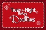 'Twas the Night Before Deadlines