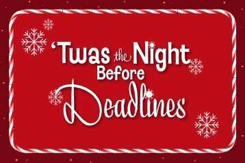 'Twas the Night Before Deadlines