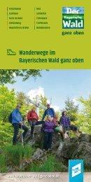 Wanderwege im Bayerischen Wald ganz oben