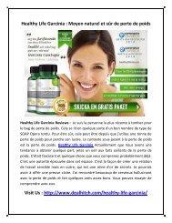 Healthy Life Garcinia : Moyen naturel et sûr de perte de poids