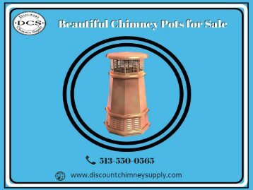 Buy New design of Chimney Pots from Discount Chimney Supply Inc.