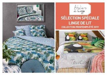 Catalogue Les Ateliers du Linge Spécial Linge de lit Printemps-Été 2019