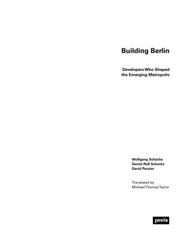 Building Berlin – Developers Who Shaped the Emerging Metropolis