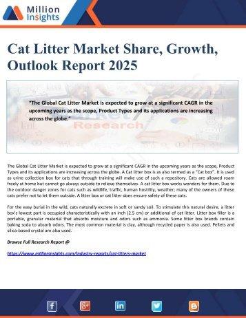Cat Litter Market Share, Growth, Outlook Report 2025