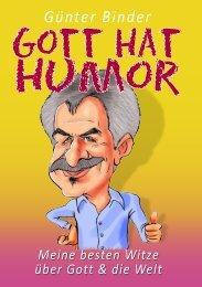 Gott hat Humor - meine besten Witze über Gott und die Welt