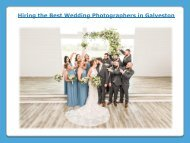 Hiring the Best Wedding Photographers in Galveston