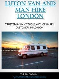 Luton Van And Man Hire London | Call - 02083514940 | amanwithavanlondon.co.uk