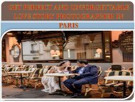Get perfect and unforgettable Love story photographer in Paris