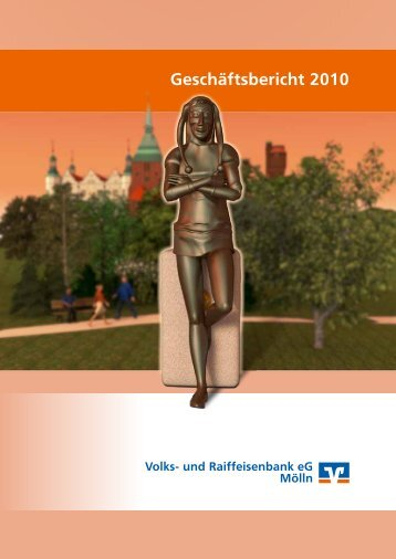 Geschäftsbericht 2010 - Raiffeisenbank Südstormarn Mölln eG
