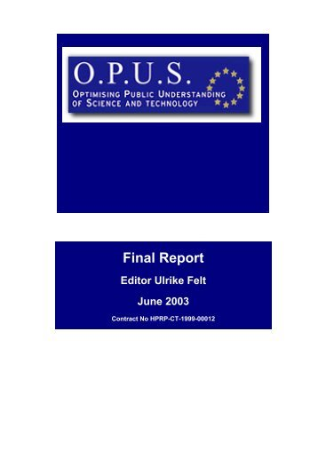 Final Report Editor Ulrike Felt June 2003