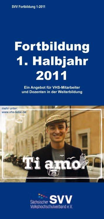 Fortbildung 1. Halbjahr 2011 - Sächsischer Volkshochschulverband ...