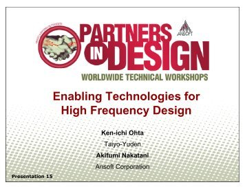 Enabling Technologies for High Frequency Design