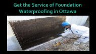 Avail the Service of Foundation Waterproofing in Ottawa
